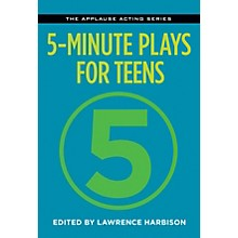 Applause Books 5-Minute Plays for Teens Applause Acting Series Series Softcover