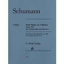 G. Henle Verlag 5 Pieces in Folk Style, Op. 102 Henle Music by Robert Schumann Edited by Ernst Herttrich