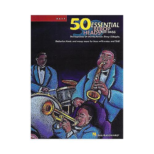 Hal Leonard 50 Essential Bebop Heads for Bass Book