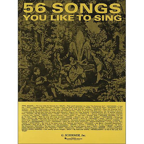 G. Schirmer 56 Songs You Like To Sing