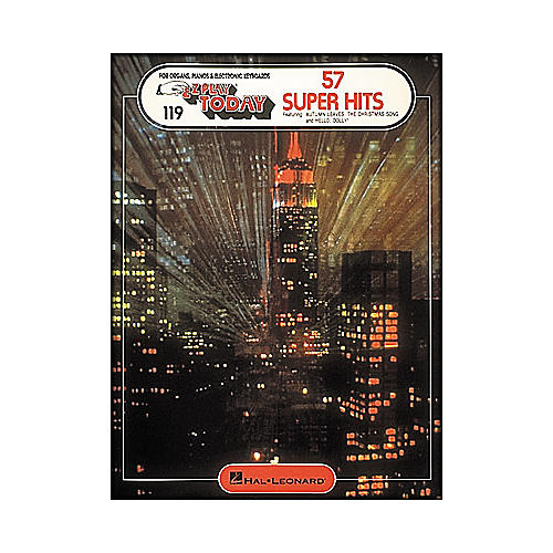Hal Leonard 57 Super Hits E-Z Play 119
