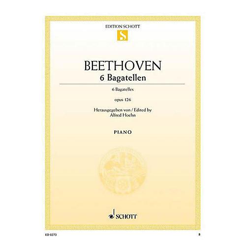 Schott 6 Bagatelles, Op. 126 Schott Series