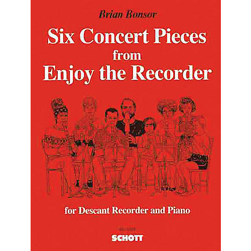 Schott 6 Concert Pieces from Enjoy the Recorder Schott Series Composed by Brian Bonsor