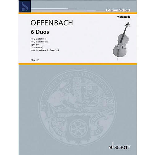 Schott 6 Duos, Op. 50 Vol. 1: Nos. 1-3 (Cello Duet) Schott Series
