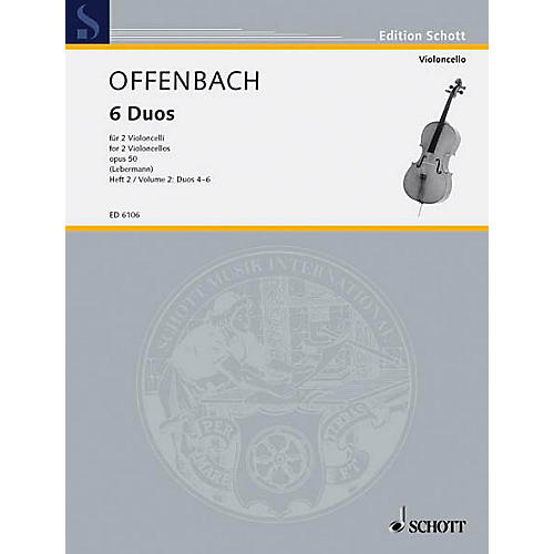 Schott 6 Duos, Op. 50 Vol. 2: Nos. 4-6 (Cello Duet) Schott Series