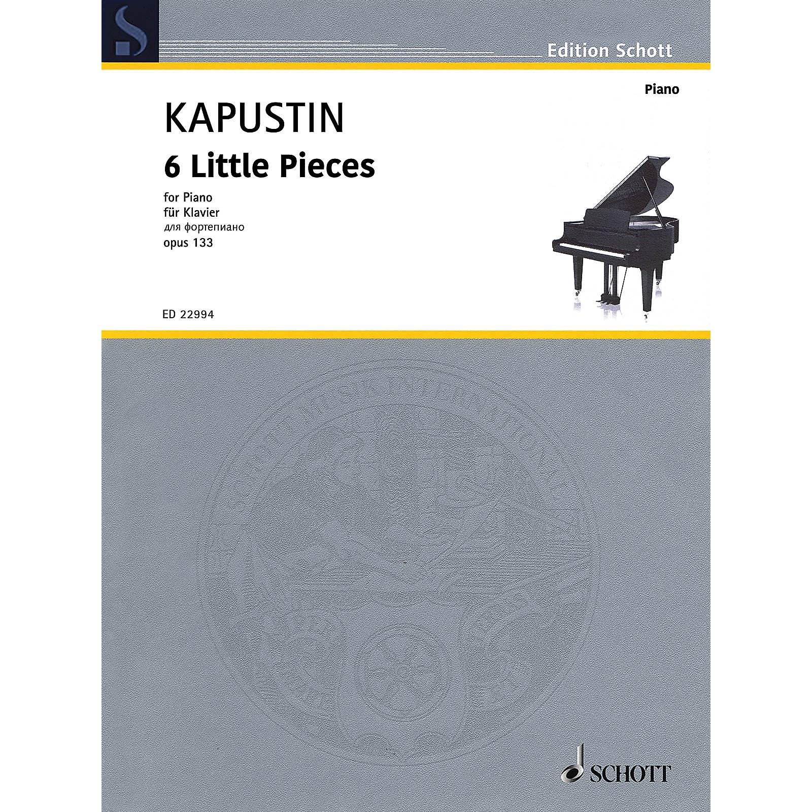 Schott 6 Little Pieces, Op. 133 Piano Solo by Kapustin
