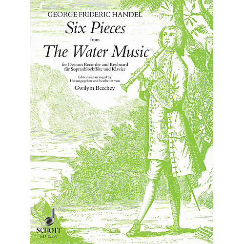Schott 6 Pieces from Water Music Schott Series by Georg Friedrich Händel Arranged by Gwilym Beechey