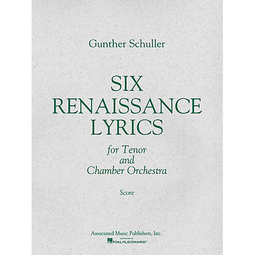 Associated 6 Renaissance Lyrics (1962) (Study Score) Misc Series Composed by Gunther Schuller