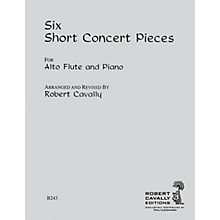Hal Leonard 6 Short Concert Pieces (Alto Flute and Piano) Robert Cavally Editions Series Arranged by Robert Cavally