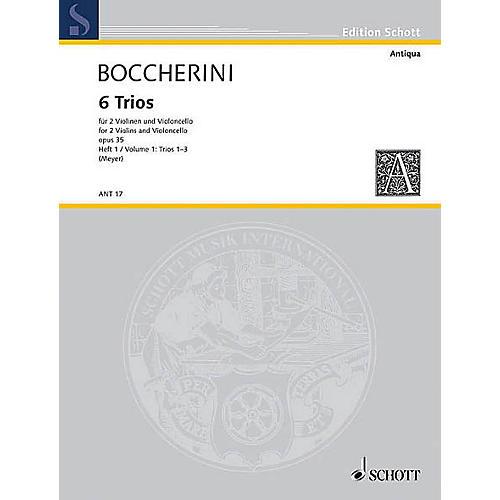 Schott Music 6 Trios Op. 35 (Set of Parts) Schott Series Composed by Luigi Boccherini Arranged by Fritz Meyer