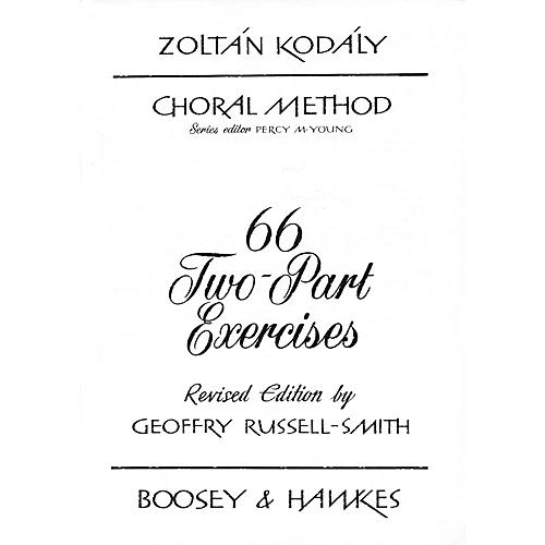 Boosey and Hawkes 66 Two-Part Exercises 2-Part Composed by Zoltán Kodály
