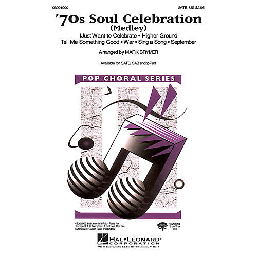 Hal Leonard 70s Soul Celebration (Medley) SAB Arranged by Mark Brymer