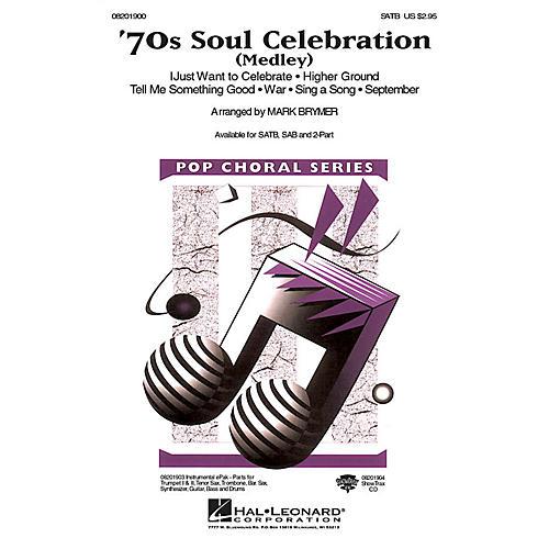 Hal Leonard 70s Soul Celebration (Medley) SATB arranged by Mark Brymer