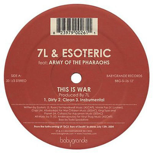 Alliance 7L & Esoteric - This Is War