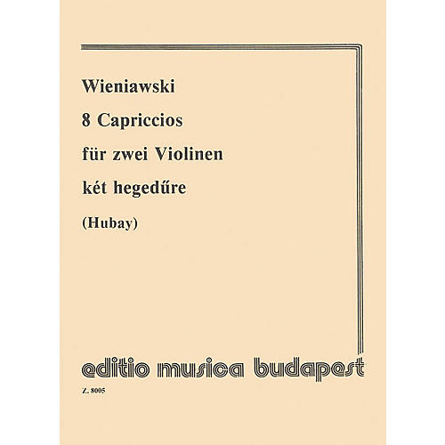 Editio Musica Budapest 8 Capriccios for violin EMB Series Composed by Henryk Wieniawsky