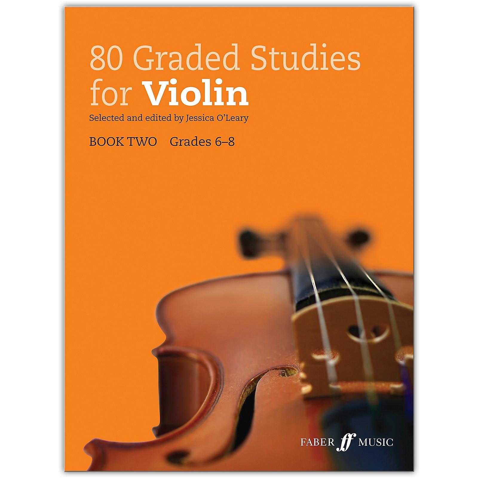 Faber Music LTD 80 Graded Studies for Violin, Book Two Grades 6-8