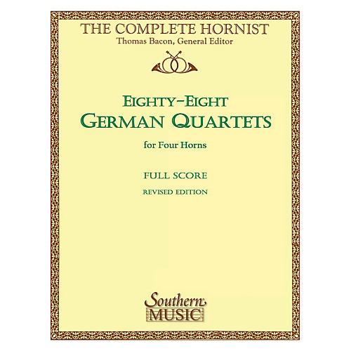 Southern 88 German Quartets (Horn Quartet) Southern Music Series Arranged by Thomas Bacon