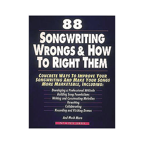 Hal Leonard 88 Songwriting Wrongs and How to Right Them Book