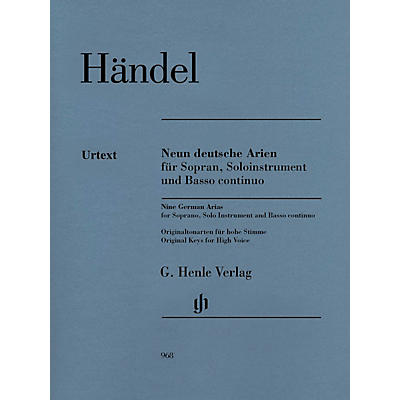 G. Henle Verlag 9 German Arias for Soprano, Solo Instrument and Basso Continuo Henle Music by Händel