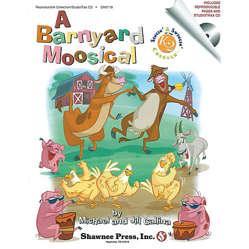 Shawnee Press A Barnyard Moosical (Singin' & Swingin' at the K-2 Chorale Series) CLASSRM KIT composed by Jill Gallina