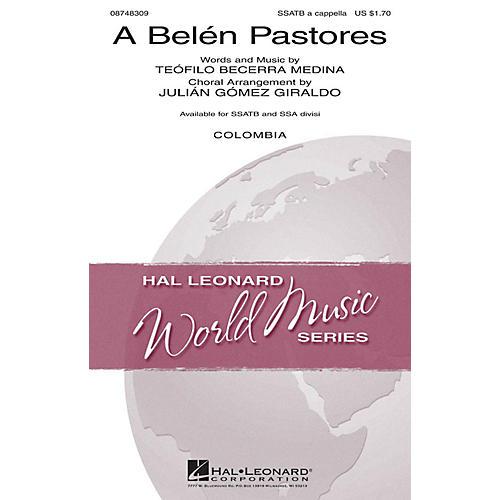 Hal Leonard A Belén Pastores SSATB A Cappella arranged by Julián Gómez Giraldo