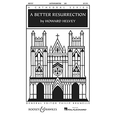 Boosey and Hawkes A Better Resurrection (Cathedral Series) SATB a cappella composed by Howard Helvey