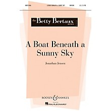 Boosey and Hawkes A Boat Beneath a Sunny Sky (Betty Bertaux Series) UNIS composed by Jonathan Jensen
