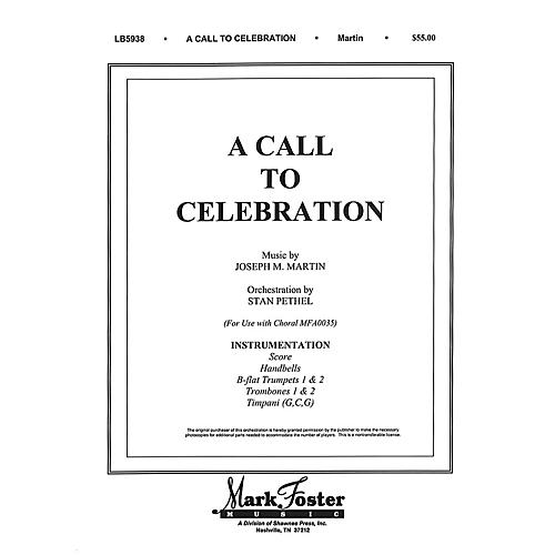 Shawnee Press A Call to Celebration INSTRUMENTAL ACCOMP PARTS composed by Joseph M. Martin