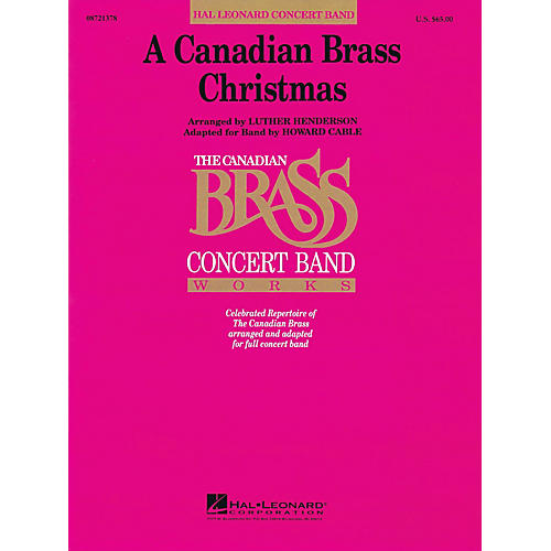 Hal Leonard A Canadian Brass Christmas Concert Band Level 4-5