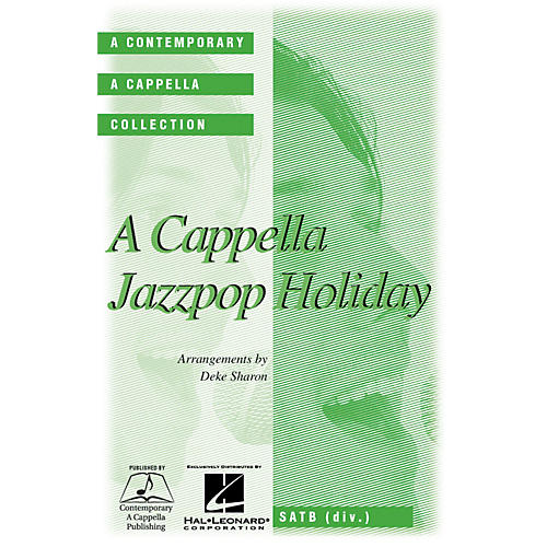 Contemporary A Cappella Publishing A Cappella Jazz Pop Holiday SATB DV A Cappella