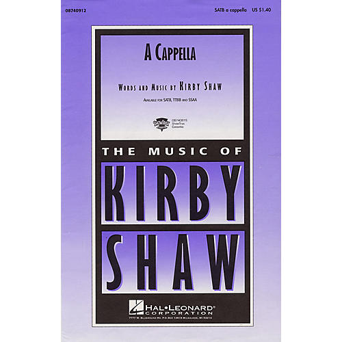 Hal Leonard A Cappella SATB a cappella composed by Kirby Shaw