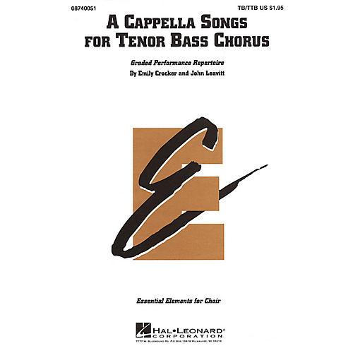 Hal Leonard A Cappella Songs for Tenor Bass Chorus TB/TTB