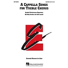 Hal Leonard A Cappella Songs for Treble Chorus SA/SSA