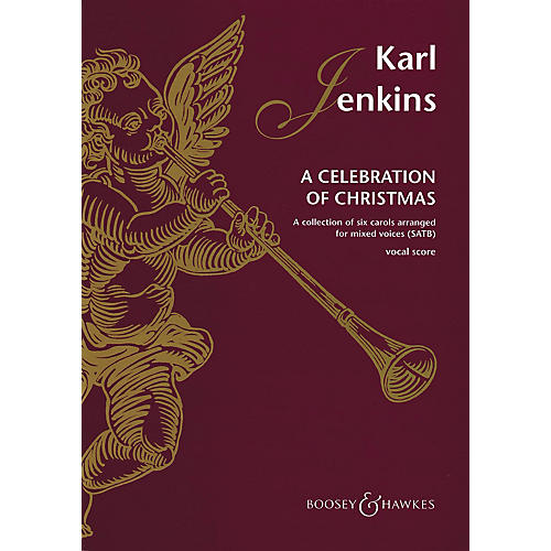Boosey and Hawkes A Celebration of Christmas (A Collection of Six Carols) SATB composed by Karl Jenkins