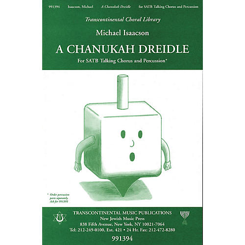 Transcontinental Music A Chanukah Dreidle SATB composed by Michael Isaacson