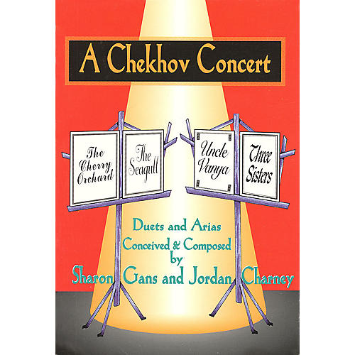 Applause Books A Chekhov Concert Applause Books Series Written by Sharon Gans