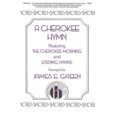 Hinshaw Music A Cherokee Hymn SAB arranged by James E. Green