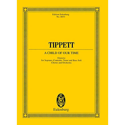 Eulenburg A Child of Our Time (Oratorio Study Score) Composed by Michael Tippett