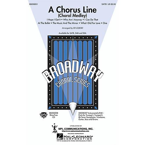 Hal Leonard A Chorus Line (Choral Medley) SAB Arranged by Ed Lojeski
