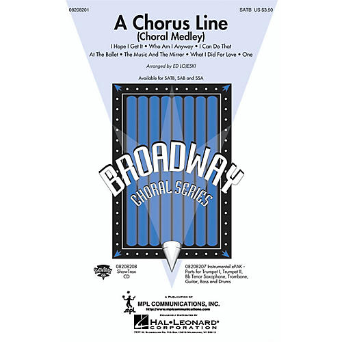 Hal Leonard A Chorus Line (Choral Medley) SATB arranged by Ed Lojeski