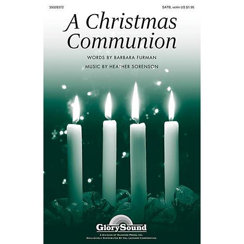 Shawnee Press A Christmas Communion SATB, VIOLIN composed by Heather Sorenson