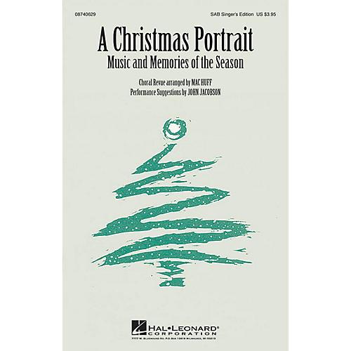 Hal Leonard A Christmas Portrait (Medley) SAB Singer arranged by Mac Huff