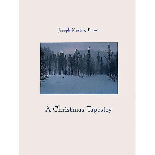 Shawnee Press A Christmas Tapestry Listening CD Composed by Joseph M. Martin