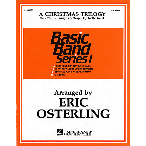 Hal Leonard A Christmas Trilogy Concert Band Level 1 1/2 Arranged by Eric Osterling