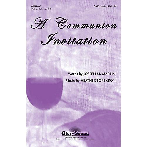 Shawnee Press A Communion Invitation SATB composed by Heather Sorenson