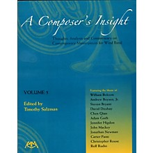 Meredith Music A Composer's Insight Volume 5: Thoughts, Analysis and Commentary for Wind Band