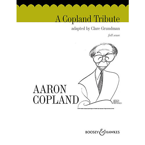 Boosey and Hawkes A Copland Tribute (Full Score) Concert Band Composed by Clare Grundman