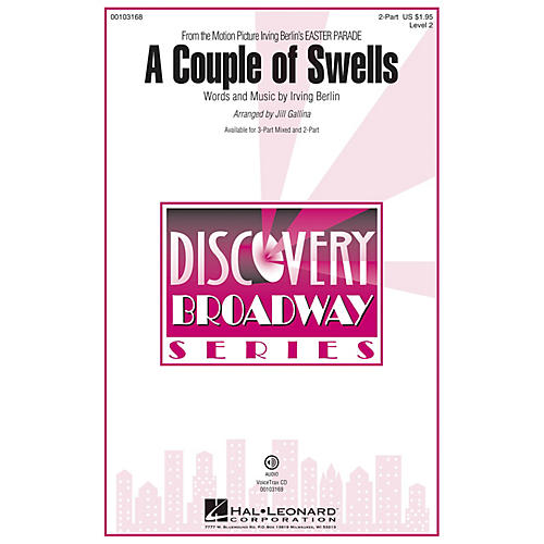 Hal Leonard A Couple of Swells (from Easter Parade) Discovery Level 2 2-Part 2-Part arranged by Jill Gallina