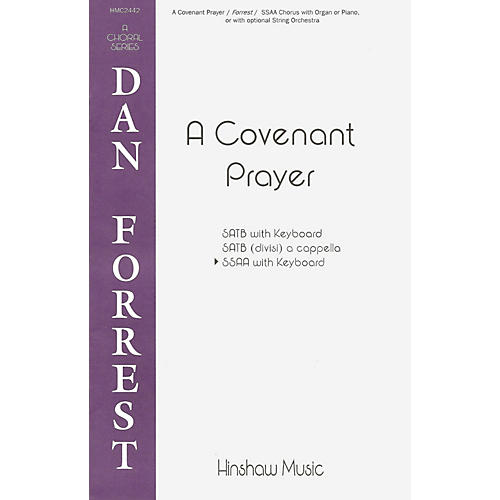 Hinshaw Music A Covenant Prayer SSAA composed by Dan Forrest