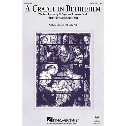 Hal Leonard A Cradle in Bethlehem SAB Arranged by Keith Christopher